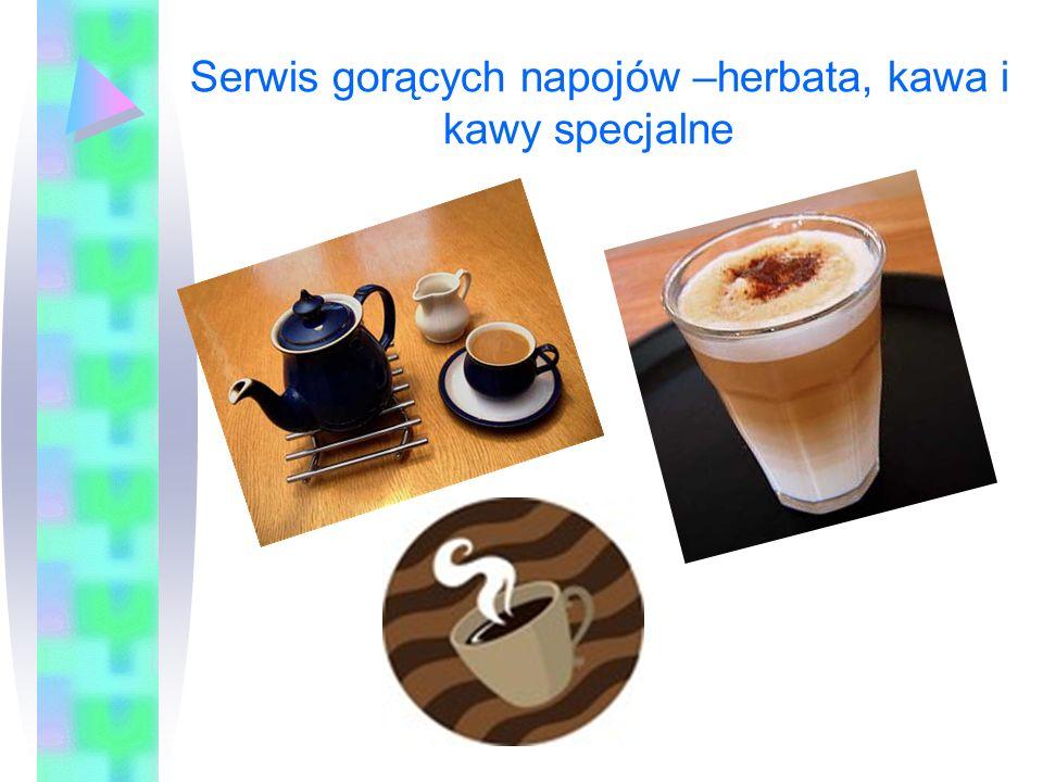 Serwis gorących napojów –herbata, kawa i kawy specjalne