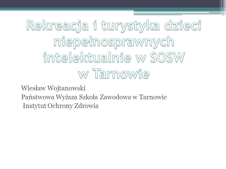 Wiesław Wojtanowski Państwowa Wyższa Szkoła Zawodowa w Tarnowie Instytut Ochrony Zdrowia
