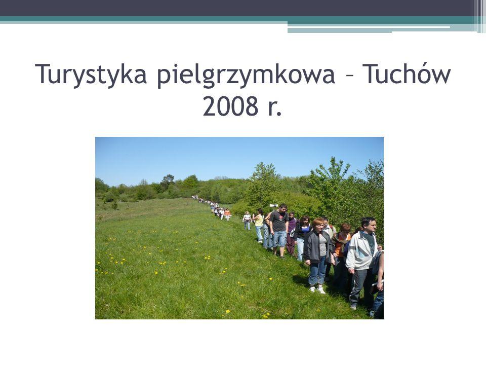 Turystyka pielgrzymkowa – Tuchów 2008 r.