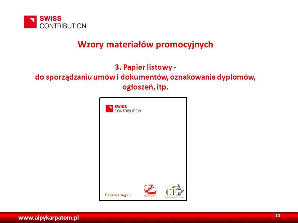www.alpykarpatom.pl Wzory materiałów promocyjnych 3. Papier listowy - do sporządzaniu umów i dokumentów, oznakowania dyplomów, ogłoszeń, itp. 11 Państ