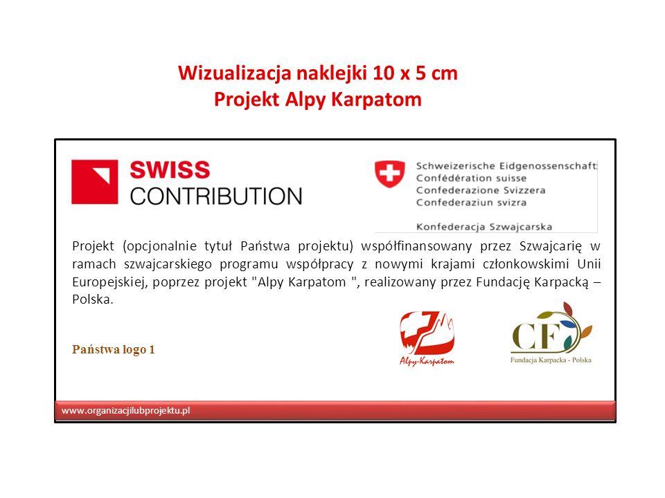 Projekt (opcjonalnie tytuł Państwa projektu) współfinansowany przez Szwajcarię w ramach szwajcarskiego programu współpracy z nowymi krajami członkowsk