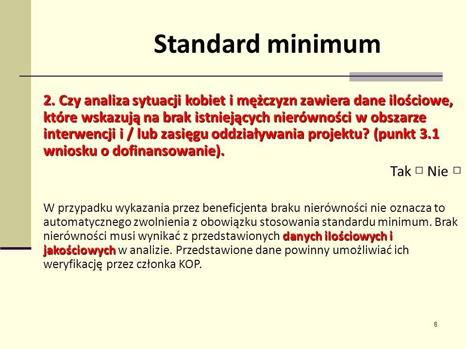 19 Równościowe działania Kosztowe – wpisane do projektu, wyodrębnione w budżecie, np.