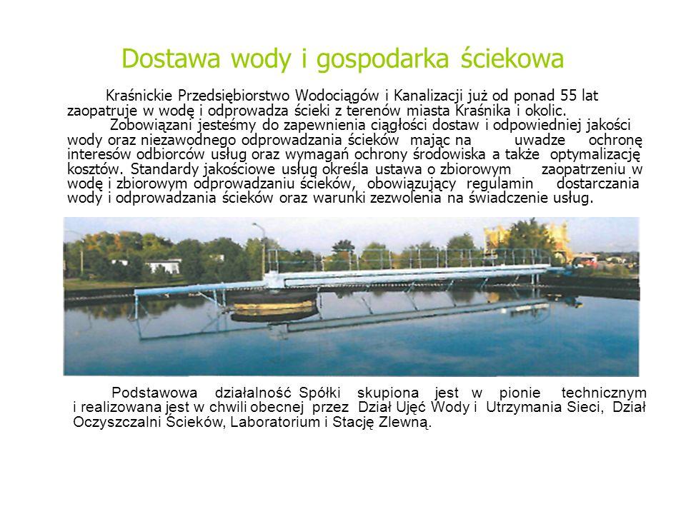 Dostawa wody i gospodarka ściekowa Kraśnickie Przedsiębiorstwo Wodociągów i Kanalizacji już od ponad 55 lat zaopatruje w wodę i odprowadza ścieki z terenów miasta Kraśnika i okolic.