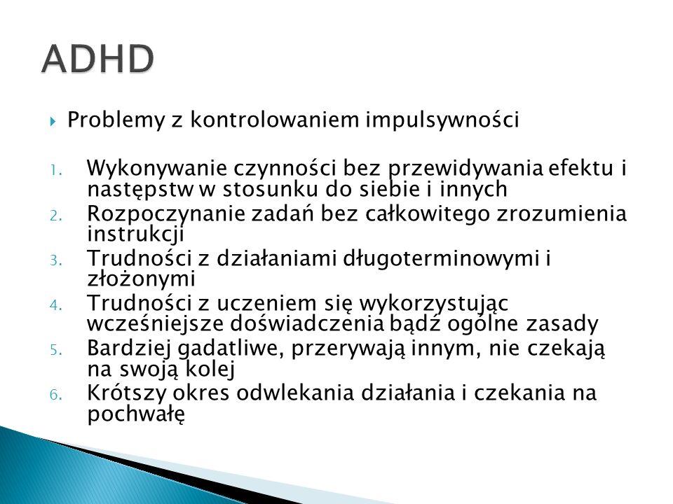 Badania neuropsychologiczne: 1.Zaburzenia procesów uwagi 2.