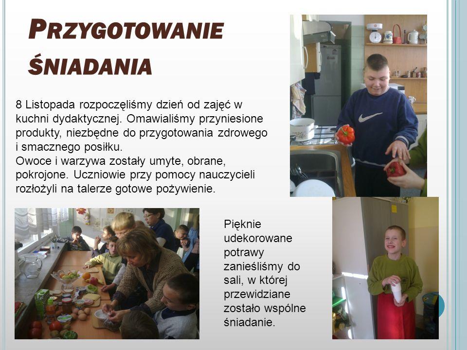 8 LISTOPADA W NASZEJ SZKOLE W naszej szkole Europejski Dzień Zdrowego Śniadania obchodzony był 8 listopada. Uczniowie klas I, II, III, wychowawcy: Ewe