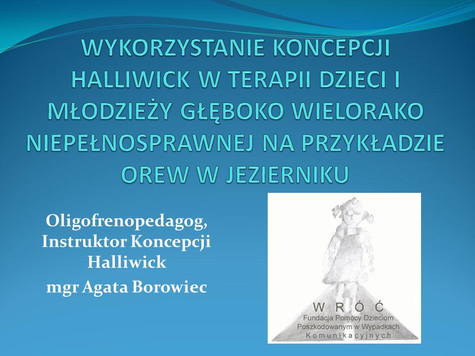 Oligofrenopedagog, Instruktor Koncepcji Halliwick mgr Agata Borowiec