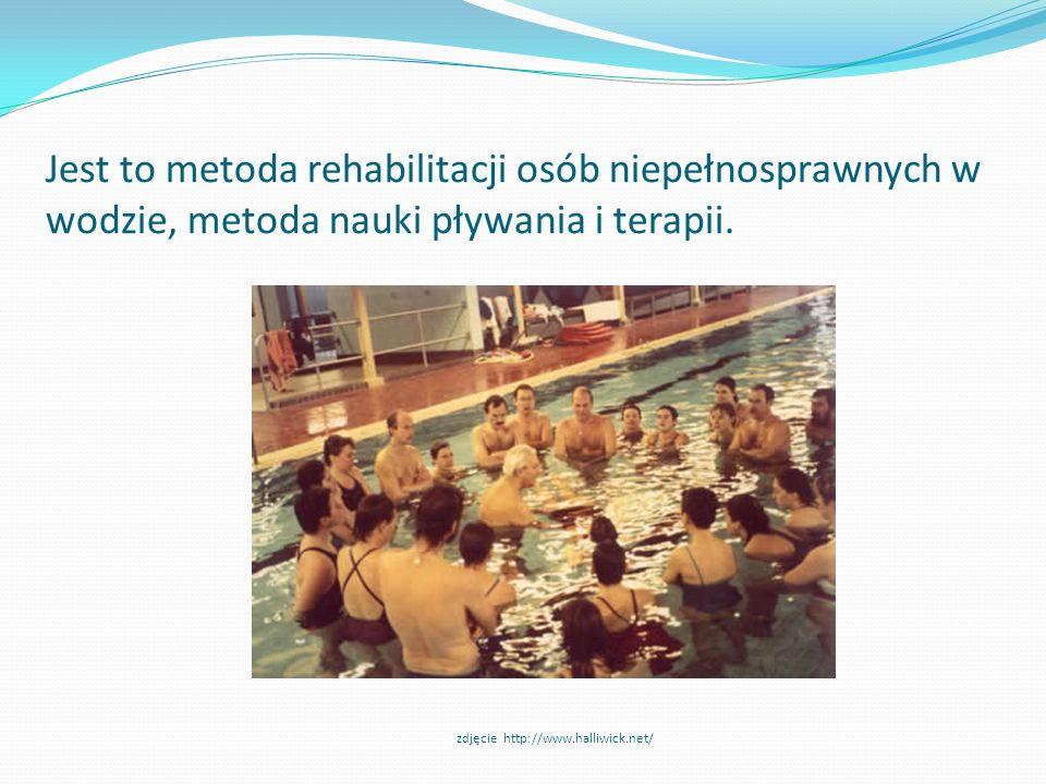 Jest to metoda rehabilitacji osób niepełnosprawnych w wodzie, metoda nauki pływania i terapii. zdjęcie http://www.halliwick.net/