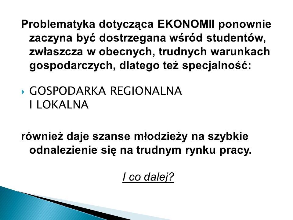 Problematyka dotycząca EKONOMII ponownie zaczyna być dostrzegana wśród studentów, zwłaszcza w obecnych, trudnych warunkach gospodarczych, dlatego też