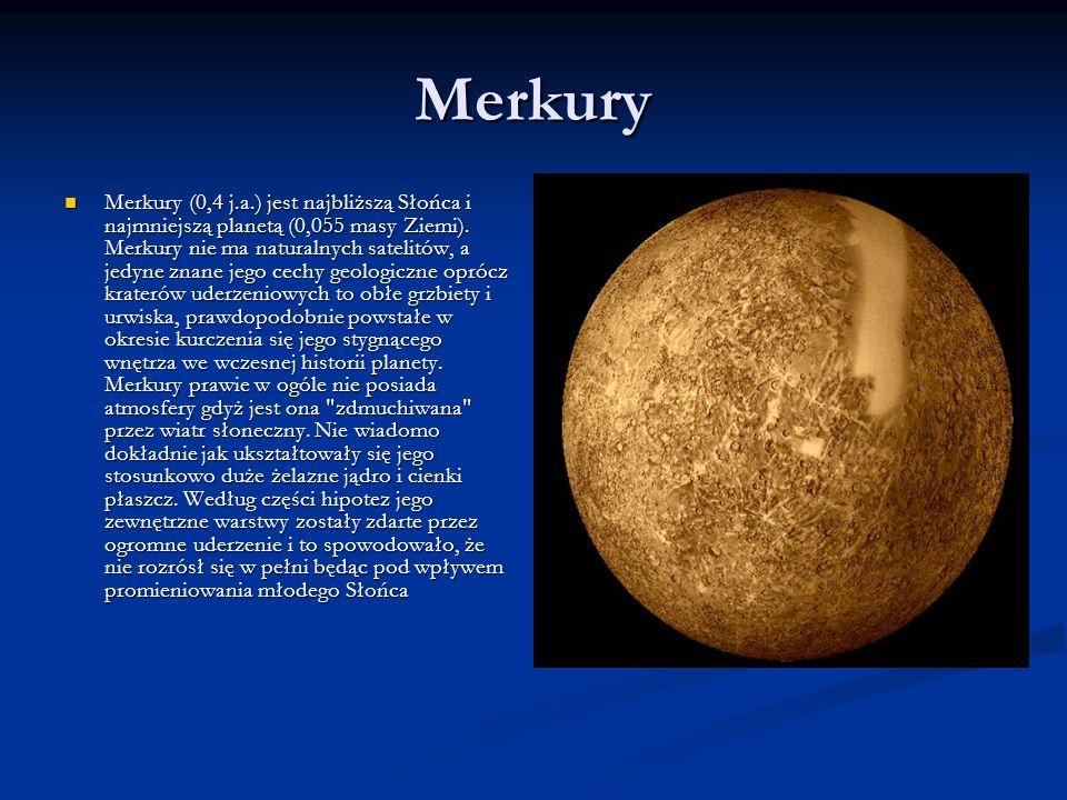Wenus Wenus (0,7 j.a.) jest zbliżona rozmiarami do Ziemi (0,815 masy Ziemi) i podobnie jak ona, ma gruby płynny płaszcz wokół żelaznego jądra i masywną atmosferę, 90 razy gęstszą niż ziemska.