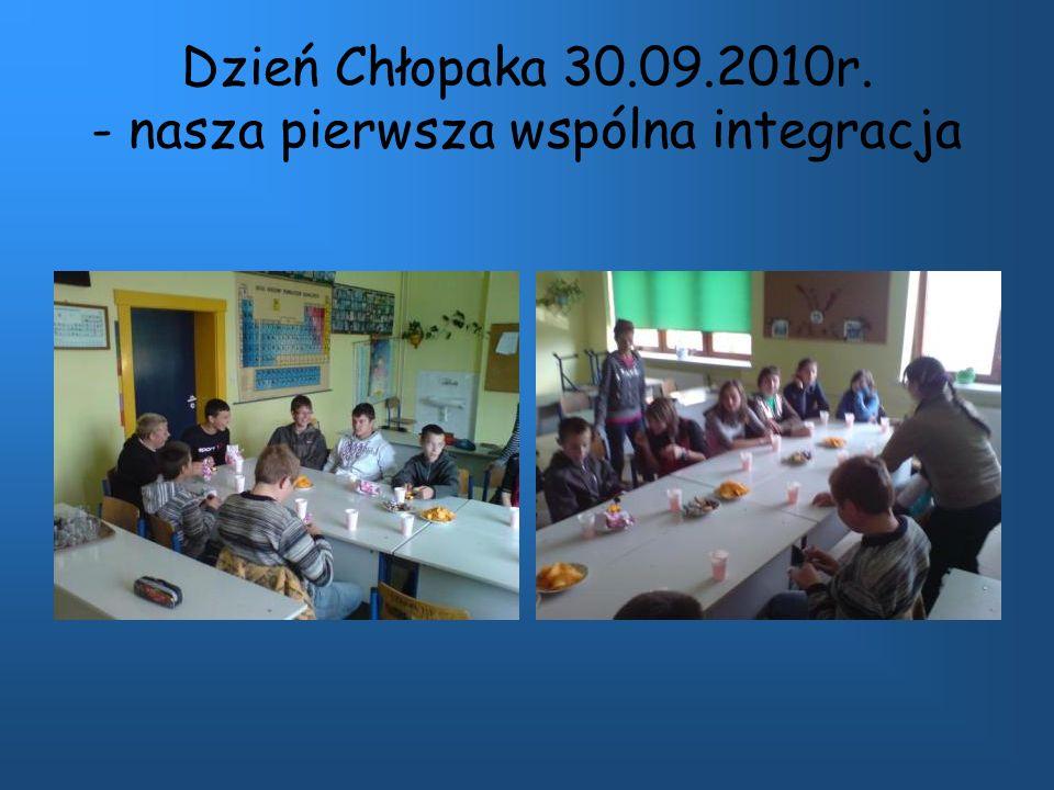 Dzień Chłopaka 30.09.2010r. - nasza pierwsza wspólna integracja