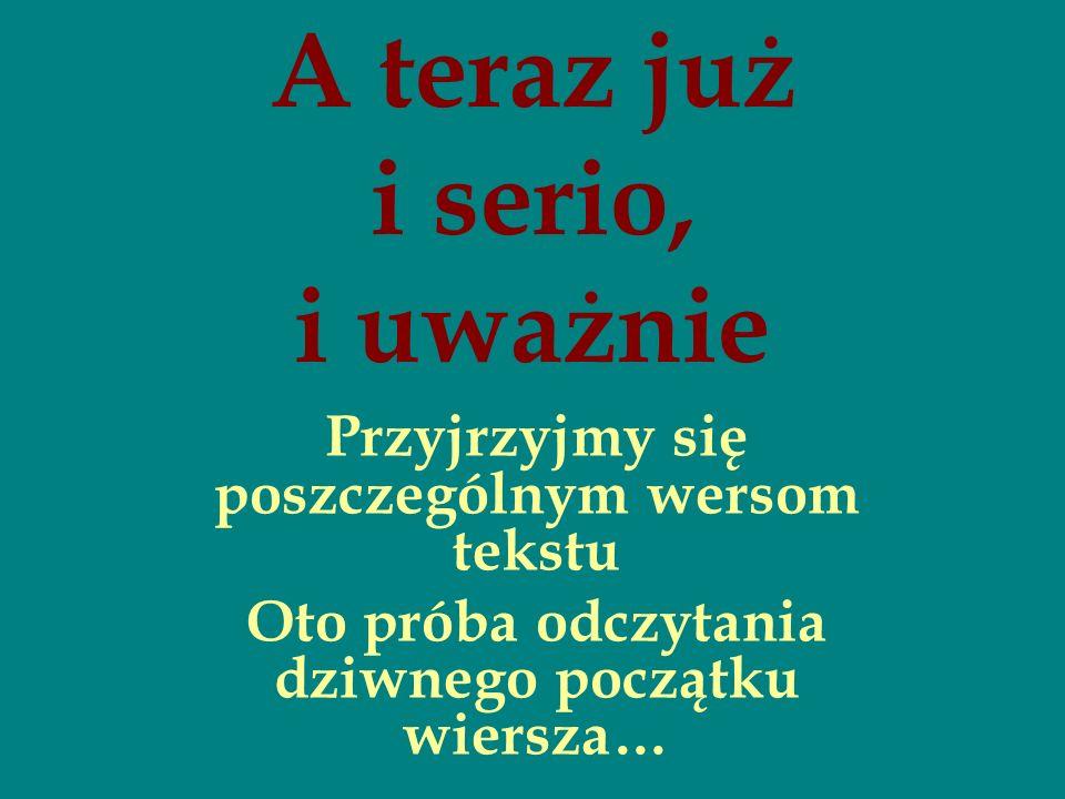 Wreszcie krótka praca domowa inspirowana jak najbardziej Słowackim A Ty.