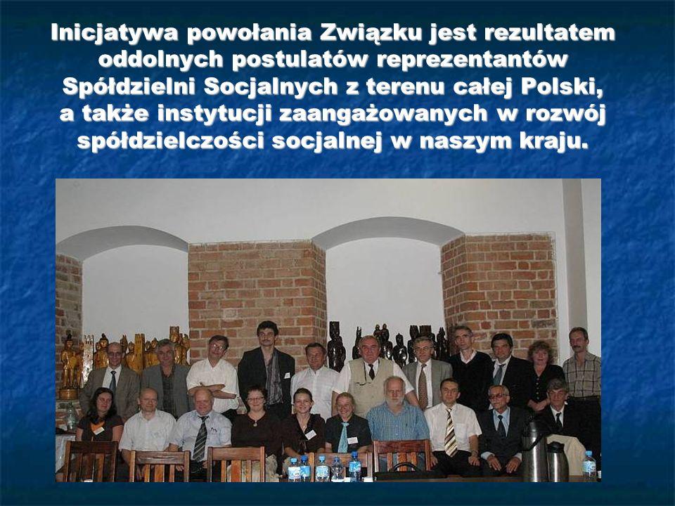 Inicjatywa powołania Związku jest rezultatem oddolnych postulatów reprezentantów Spółdzielni Socjalnych z terenu całej Polski, a także instytucji zaan