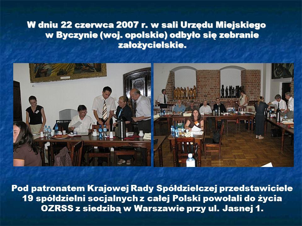 W dniu 22 czerwca 2007 r. w sali Urzędu Miejskiego w Byczynie (woj. opolskie) odbyło się zebranie założycielskie. Pod patronatem Krajowej Rady Spółdzi