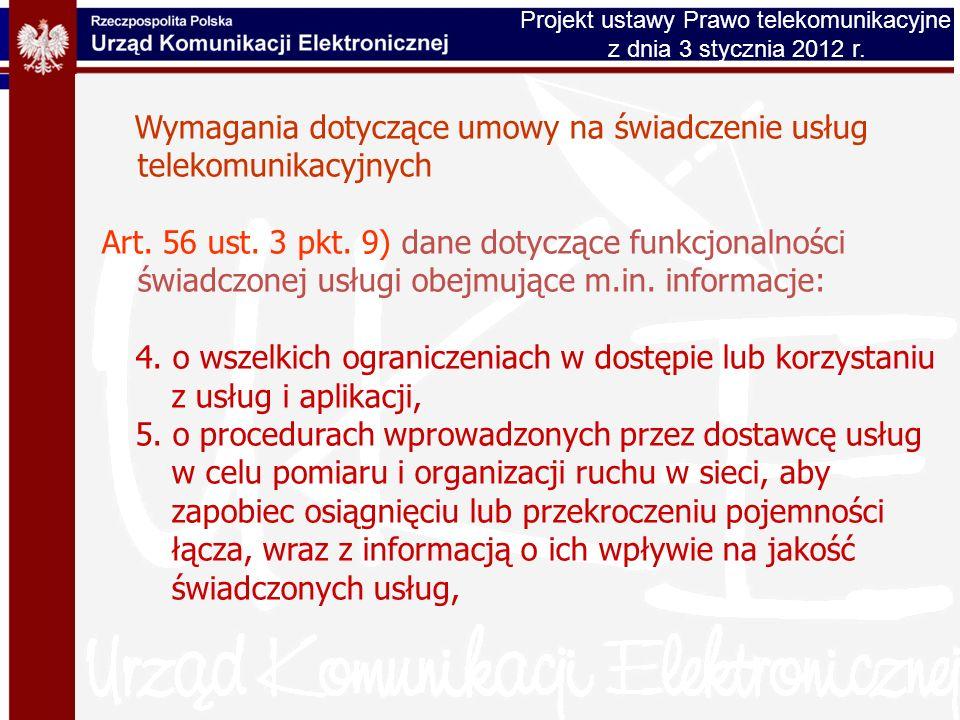 Wymagania dotyczące umowy na świadczenie usług telekomunikacyjnych Art. 56 ust. 3 pkt. 9) dane dotyczące funkcjonalności świadczonej usługi obejmujące
