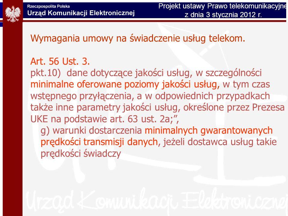 Wymagania umowy na świadczenie usług telekom. Art. 56 Ust. 3. pkt.10) dane dotyczące jakości usług, w szczególności minimalne oferowane poziomy jakośc