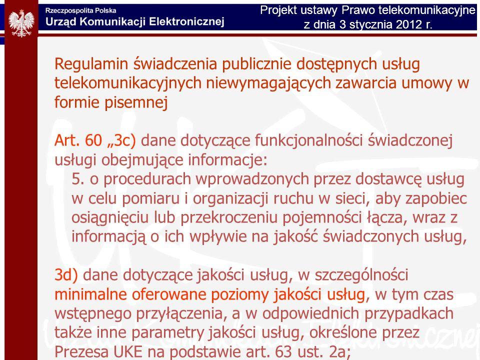 Regulamin świadczenia publicznie dostępnych usług telekomunikacyjnych niewymagających zawarcia umowy w formie pisemnej Art. 60 3c) dane dotyczące funk