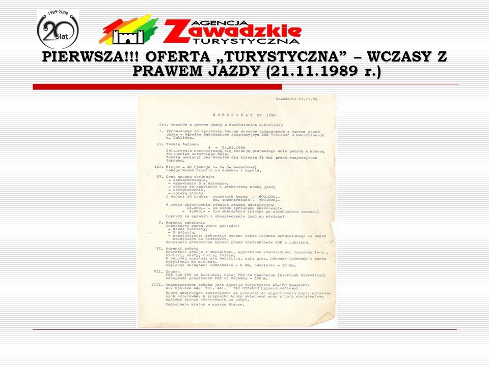 PIERWSZA!!! OFERTA TURYSTYCZNA – WCZASY Z PRAWEM JAZDY (21.11.1989 r.)