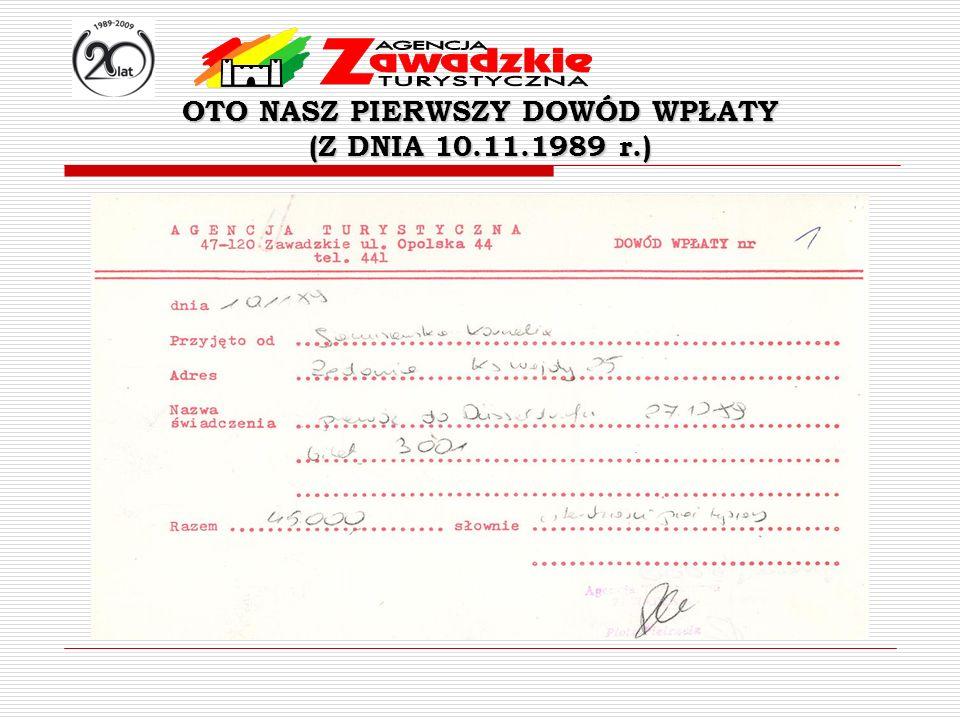 OTO NASZ PIERWSZY DOWÓD WPŁATY (Z DNIA 10.11.1989 r.)