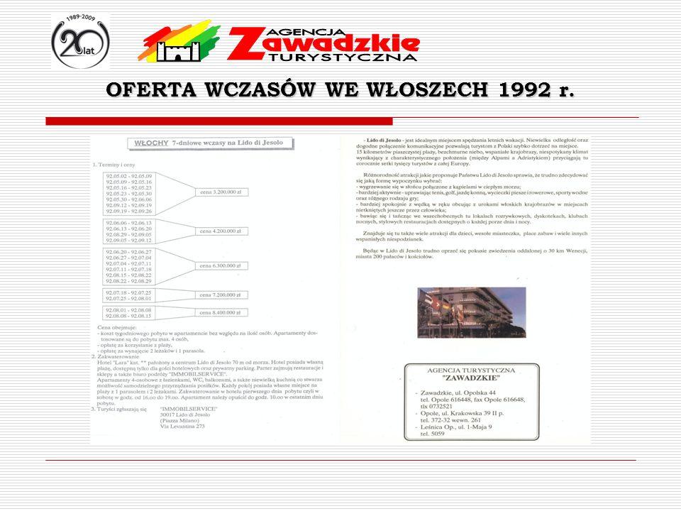 OFERTA WCZASÓW WE WŁOSZECH 1992 r.
