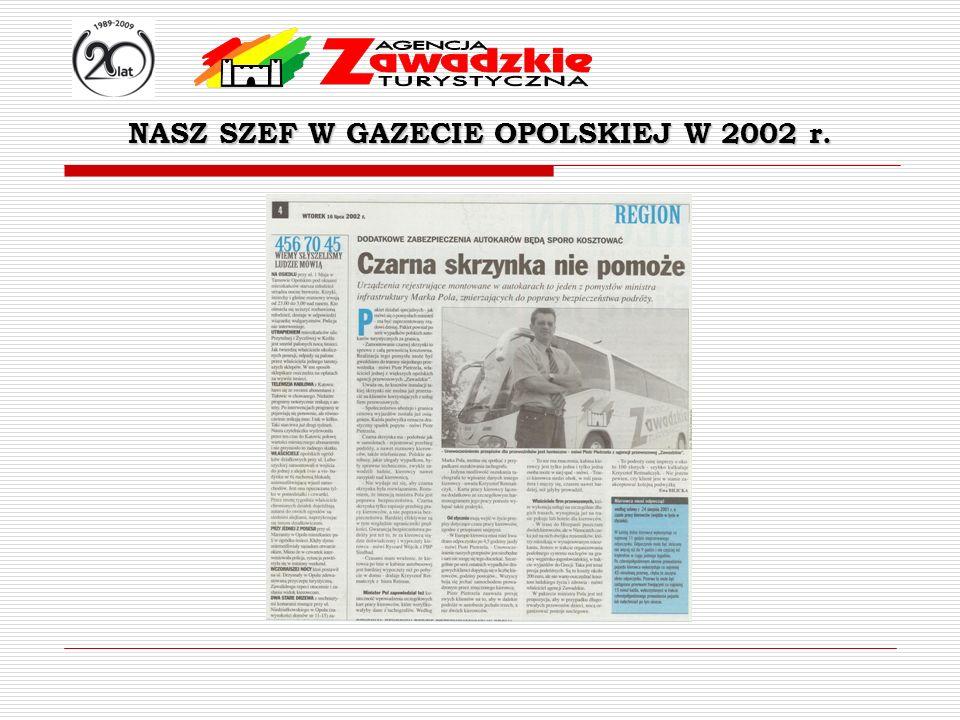 NASZ SZEF W GAZECIE OPOLSKIEJ W 2002 r.