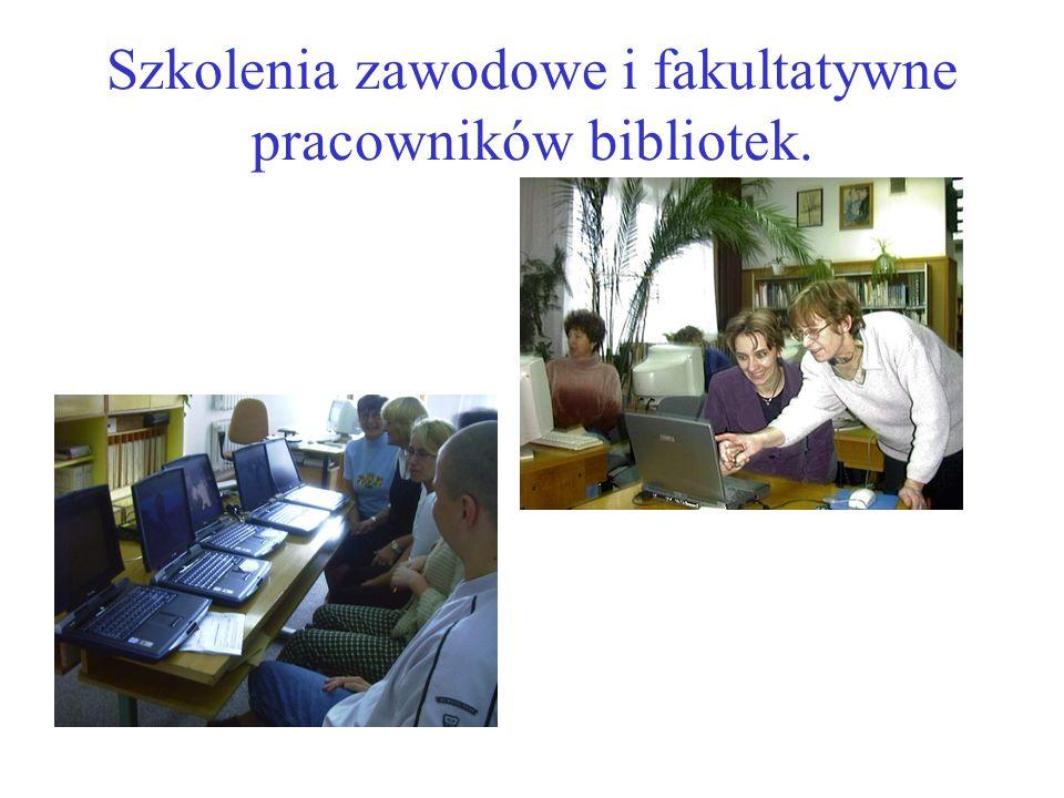 Szkolenia zawodowe i fakultatywne pracowników bibliotek.