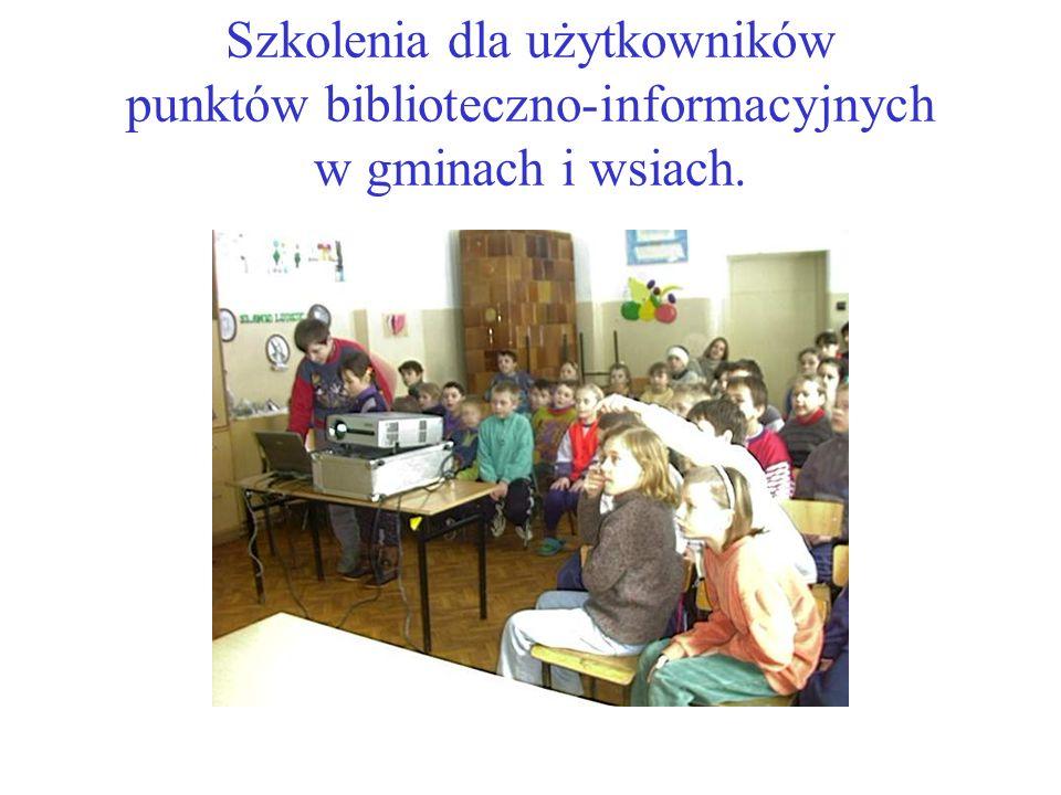 Szkolenia dla użytkowników punktów biblioteczno-informacyjnych w gminach i wsiach.