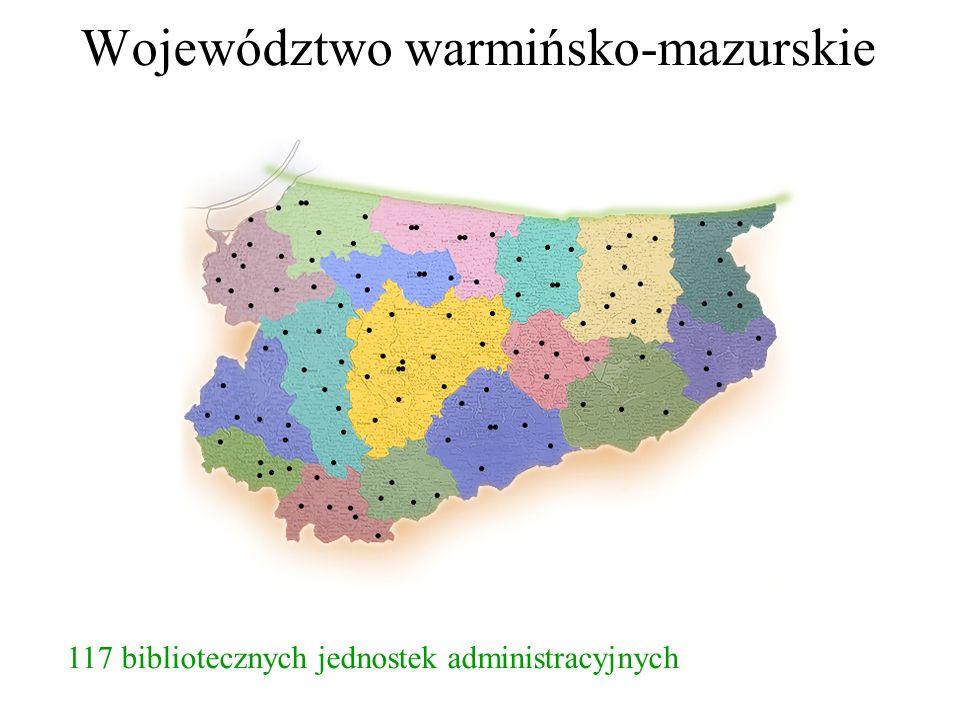 Województwo warmińsko-mazurskie 358 bibliotek i filii