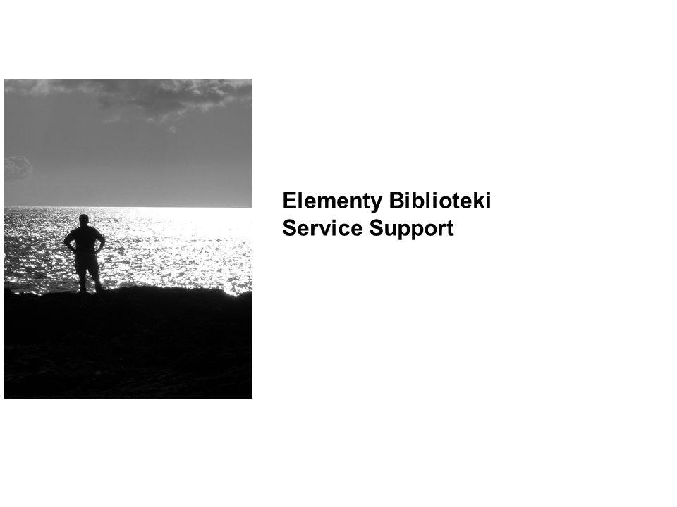 8 Elementy Biblioteki Service Support