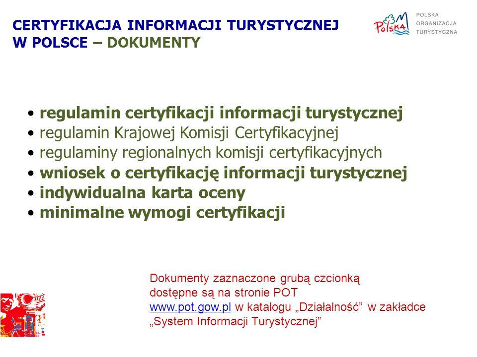 regulamin certyfikacji informacji turystycznej regulamin Krajowej Komisji Certyfikacyjnej regulaminy regionalnych komisji certyfikacyjnych wniosek o c