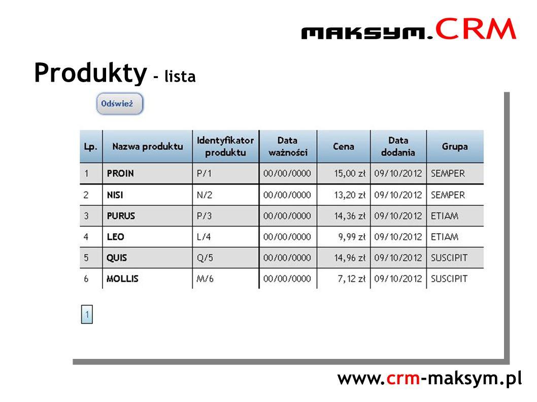 www.crm-maksym.pl Produkty - lista