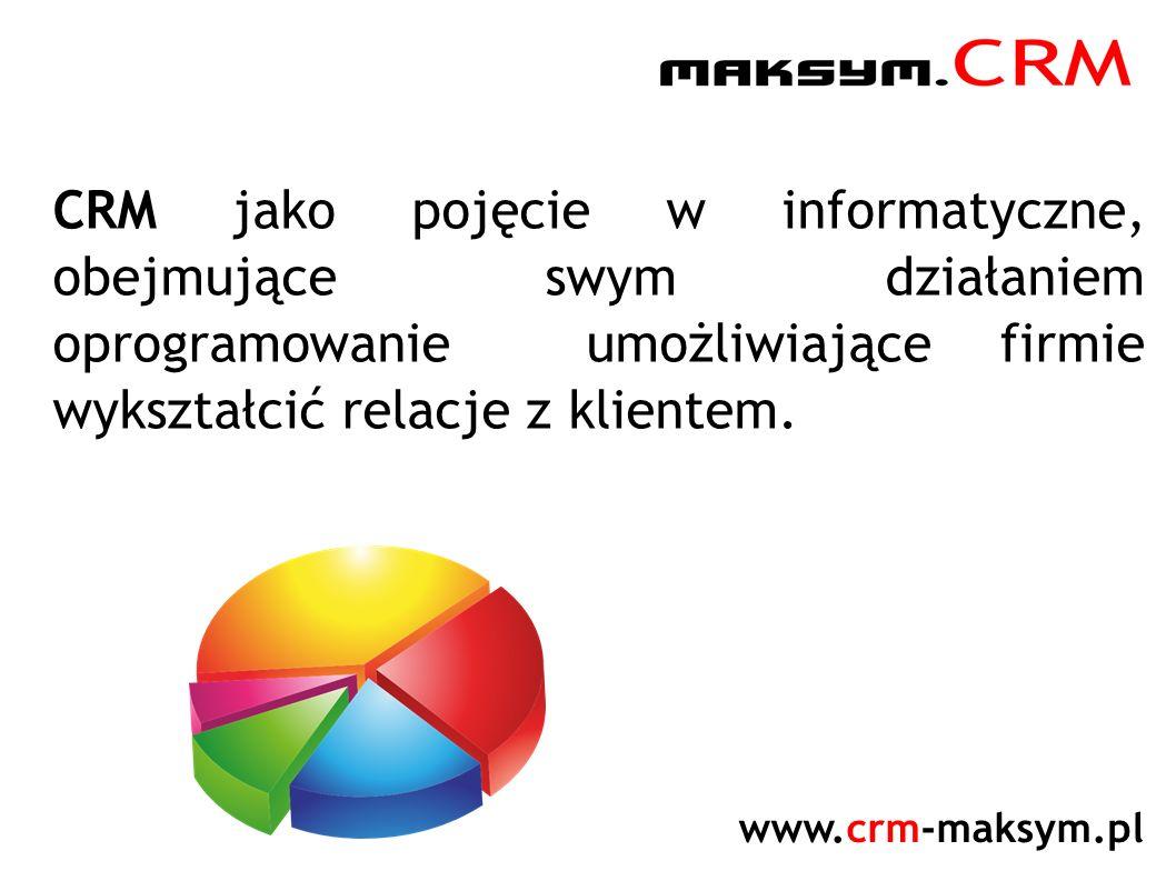 CRM jako pojęcie w informatyczne, obejmujące swym działaniem oprogramowanie umożliwiające firmie wykształcić relacje z klientem.