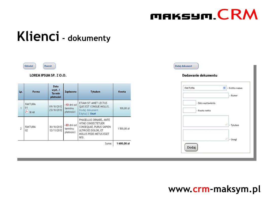www.crm-maksym.pl Klienci - dokumenty