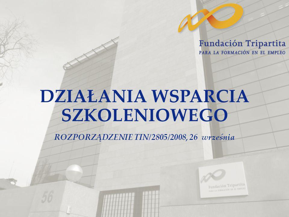 DZIAŁANIA WSPARCIA SZKOLENIOWEGO ROZPORZĄDZENIE TIN/2805/2008, 26 września