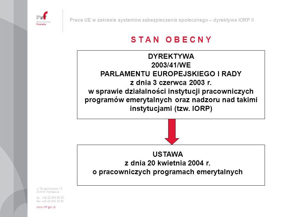 Prace UE w zakresie systemów zabezpieczenia społecznego – dyrektywa IORP II DYREKTYWA 2003/41/WE PARLAMENTU EUROPEJSKIEGO I RADY z dnia 3 czerwca 2003