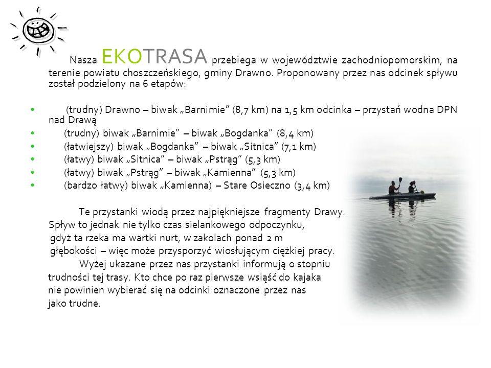 Nasza EKOTRASA przebiega w województwie zachodniopomorskim, na terenie powiatu choszczeńskiego, gminy Drawno.