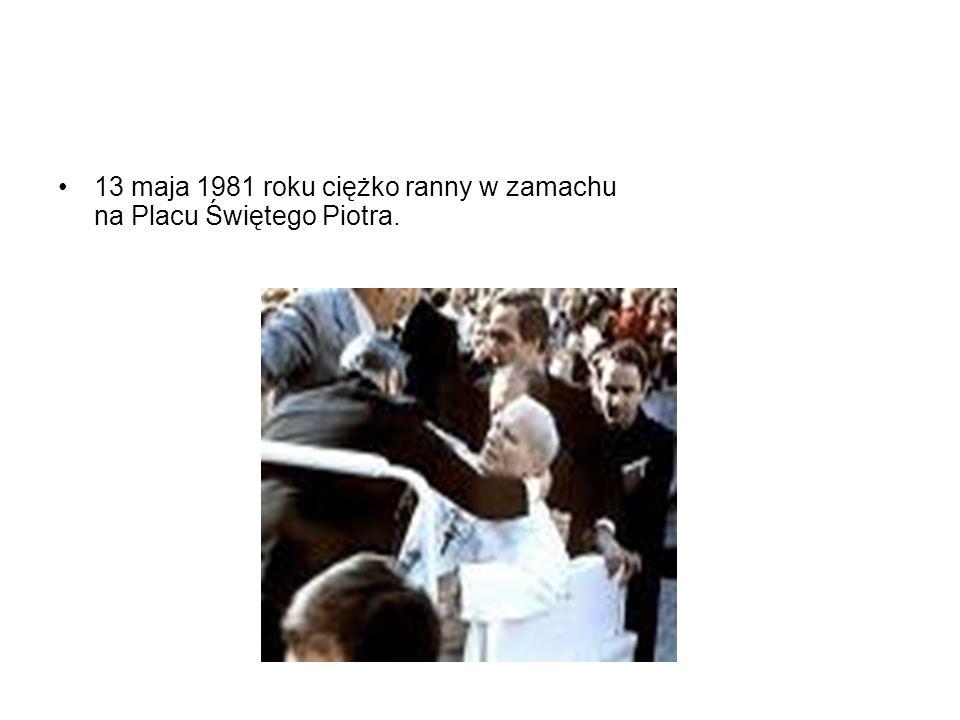 13 maja 1981 roku ciężko ranny w zamachu na Placu Świętego Piotra.