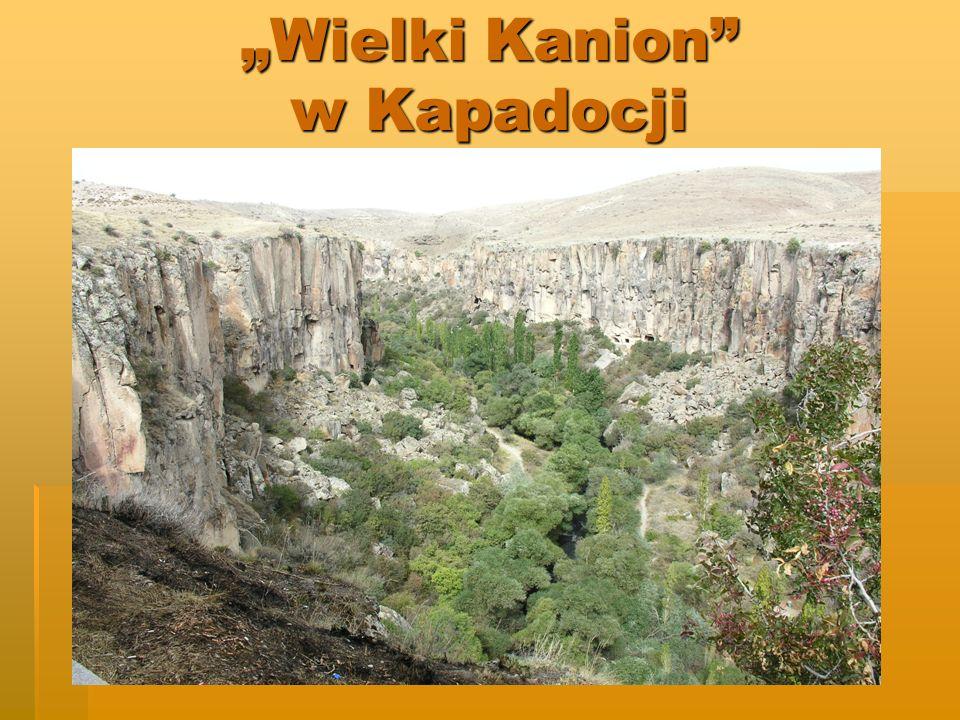 Wielki Kanion w Kapadocji