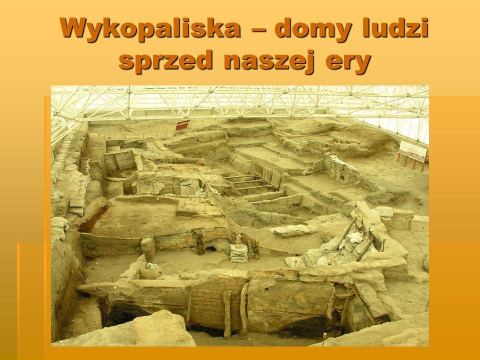 Wykopaliska – domy ludzi sprzed naszej ery