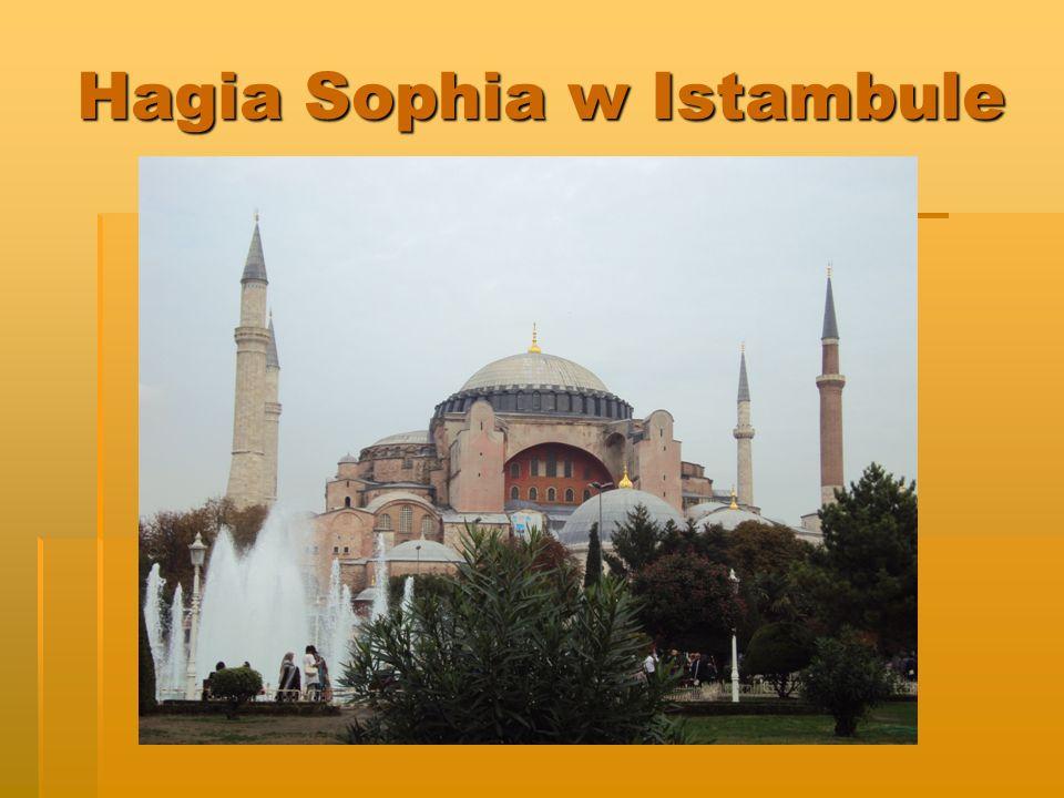 Hagia Sophia w Istambule