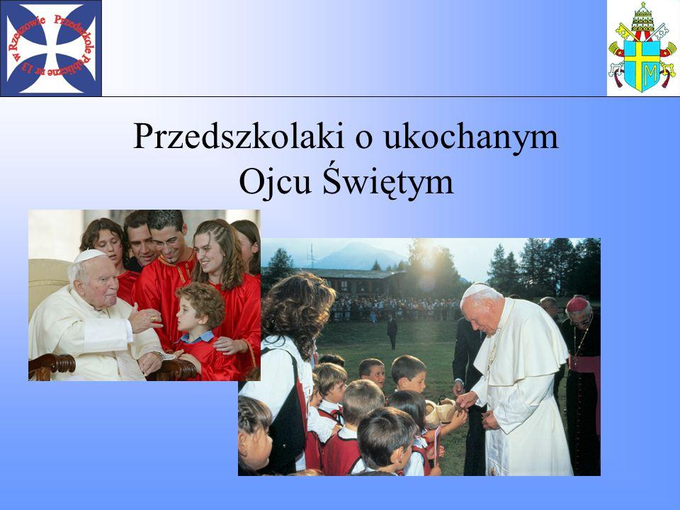 Kocham Papieża dlatego, że był dobry i uczył innych ludzi być dobrymi Beniu M.