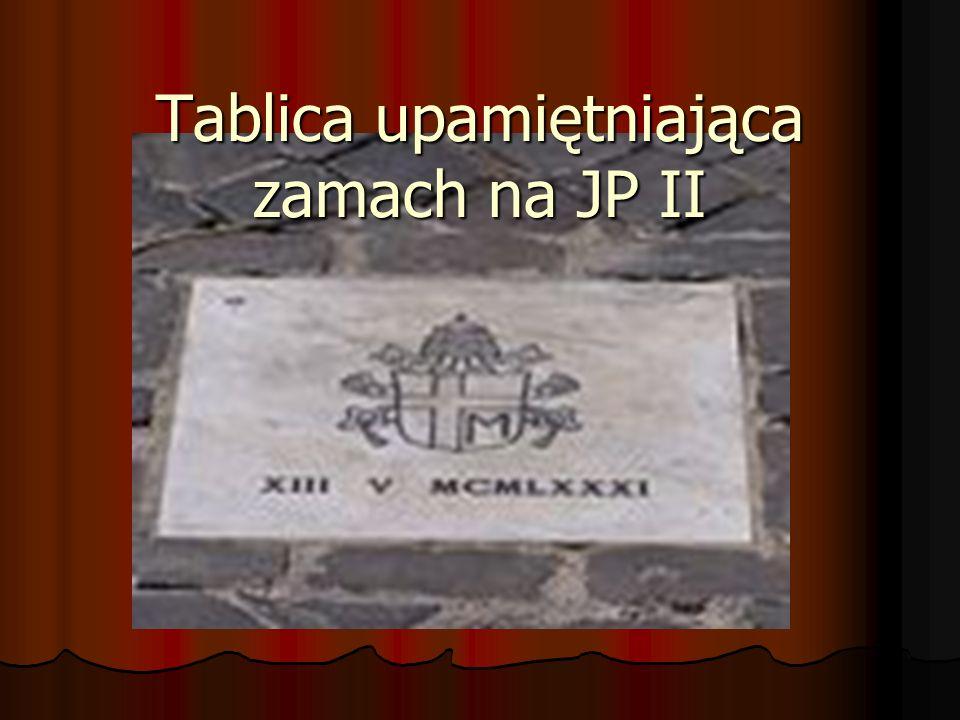 Tablica upamiętniająca zamach na JP II
