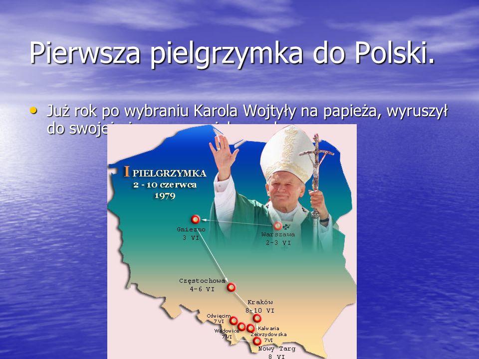 Pierwsza pielgrzymka do Polski. Już rok po wybraniu Karola Wojtyły na papieża, wyruszył do swojej ojczyzny na pielgrzymkę. Już rok po wybraniu Karola