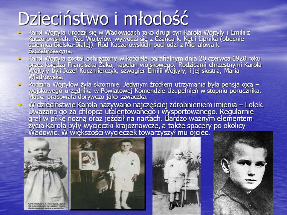 Dzieciństwo i młodość Karol Wojtyła urodził się w Wadowicach jako drugi syn Karola Wojtyły i Emilii z Kaczorowskich. Ród Wojtyłów wywodzi się z Czańca
