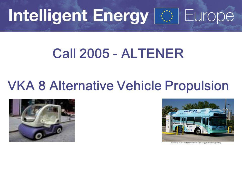 Call 2005 - ALTENER VKA 8 Alternative Vehicle Propulsion