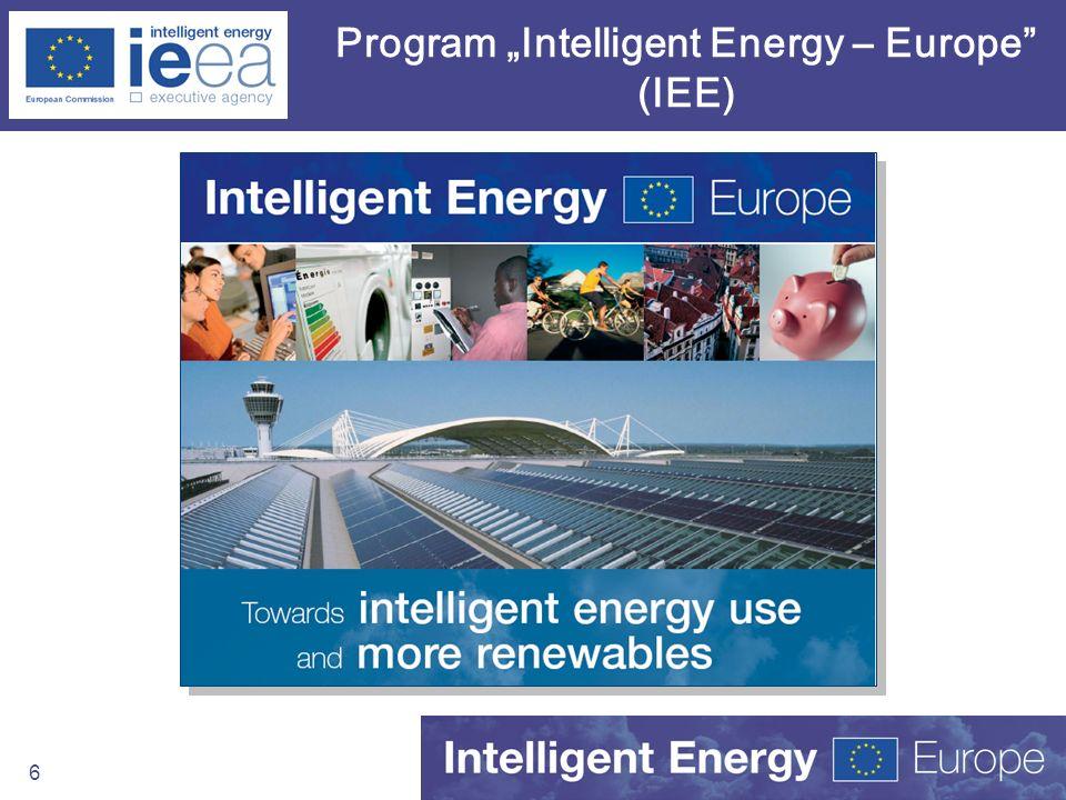 7 Cele Programu Intelligent Energy –Europe (IEE) Cele Ogólne Wsparcie wdrażania polityk EU (Dyrektywy, Zielona księga n/t poszanowania energii, Biała Księga – Odnawialne Źródła Energii, itp) Wsparcie rozwoju energetyki zrównoważonej środowiskowo (rozumianej szeroko) Pomóc w poprawie jednoczesnej bezpieczeństwa energetycznego, konkurencyjności przemysłu i ochrony środowiska Cele Szczegółowe Promocja wydajnych i inteligentnych wzorców produkcji i wykorzystania energii Tworzenie narzędzi i mechanizmów do większego poszanowania energii, wykorzystania odnawialnych źródeł energii oraz dywersyfikacji źródeł zaopatrzenia w energię Rozwój instrumentów do oceny wdrażania polityki Unijnej