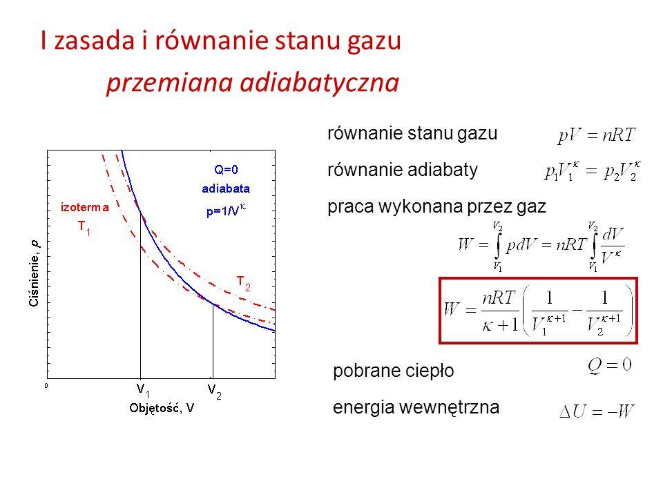 I zasada i równanie stanu gazu przemiana adiabatyczna równanie stanu gazu praca wykonana przez gaz pobrane ciepło energia wewnętrzna równanie adiabaty