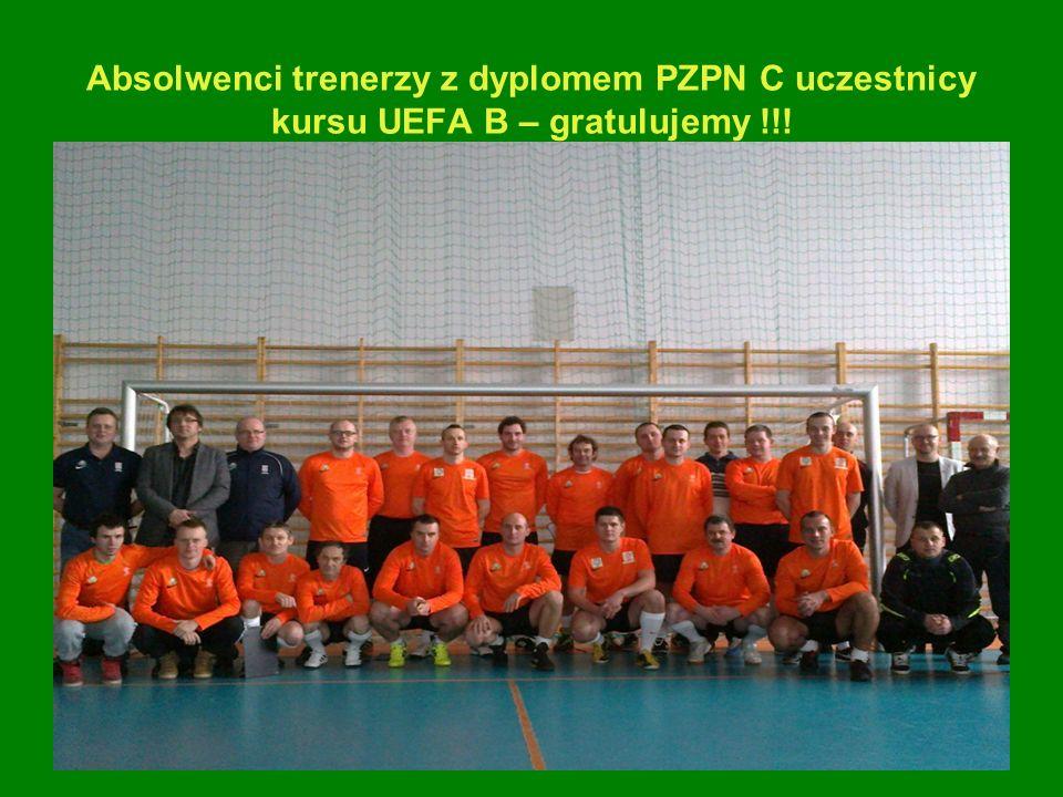 Absolwenci trenerzy z dyplomem PZPN C uczestnicy kursu UEFA B – gratulujemy !!!