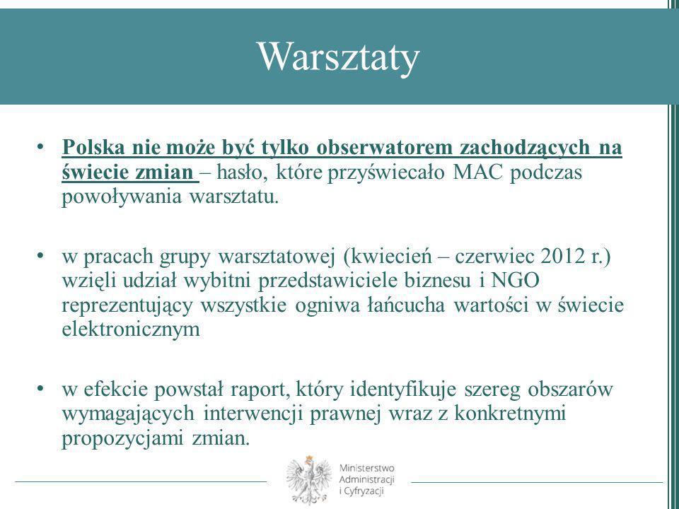 Warsztaty Polska nie może być tylko obserwatorem zachodzących na świecie zmian – hasło, które przyświecało MAC podczas powoływania warsztatu. w pracac