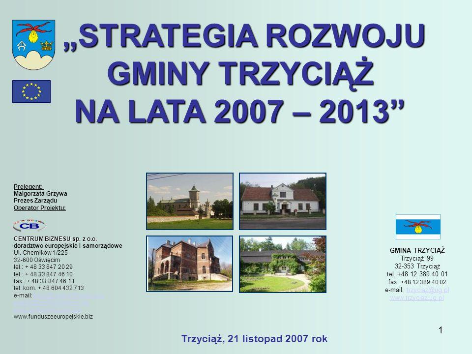 62 Dziękuję za uwagę Prelegent: Małgorzata Grzywa Prezes Zarządu Operator projektu: CENTRUM BIZNESU sp.
