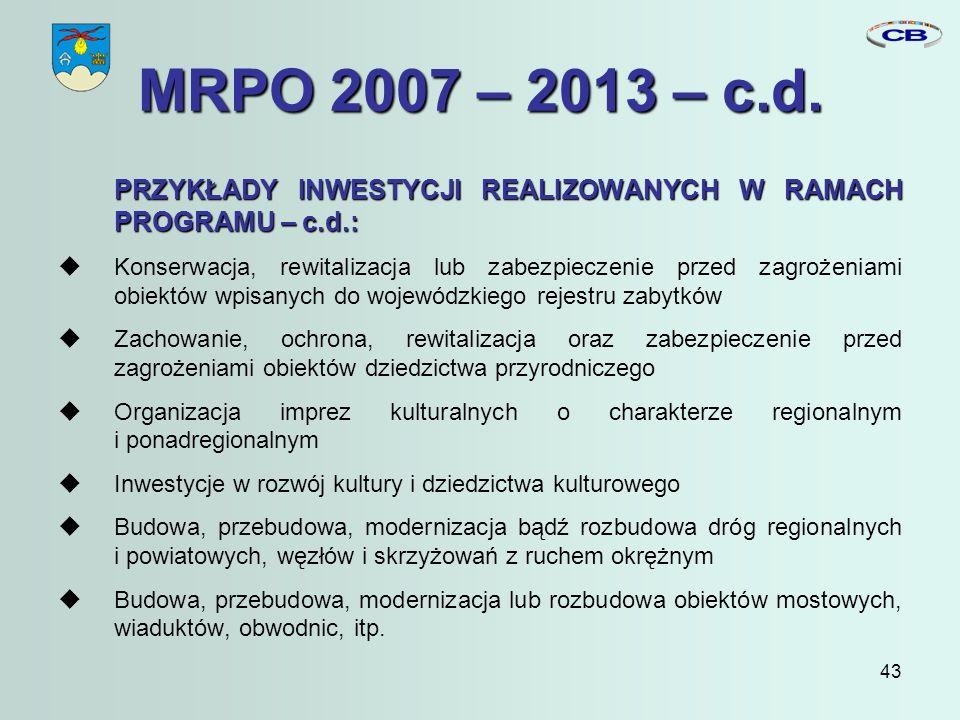 43 MRPO 2007 – 2013 – c.d.